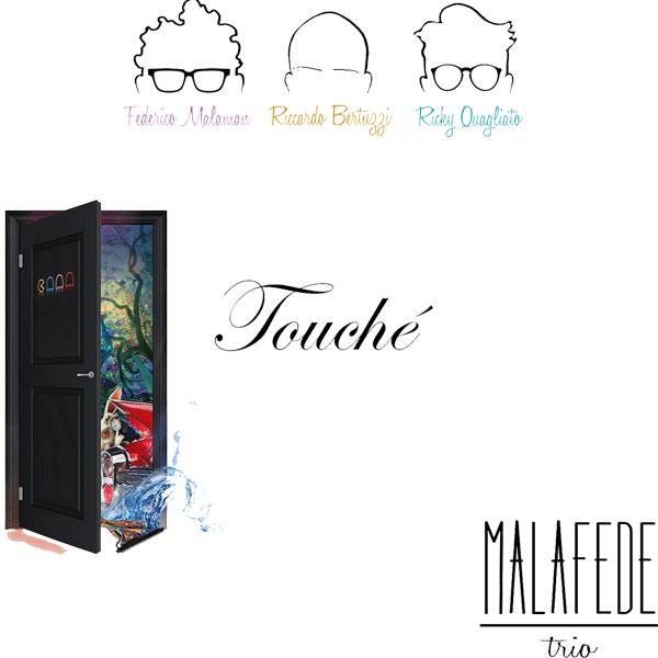 malafede-touche